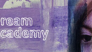 Dream Academy: In Partnership with the Supper Club